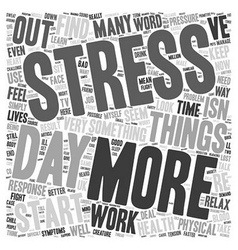 Are You Stressed Out text background wordcloud vector image