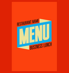 Business lunch restaurant menu typographic design vector