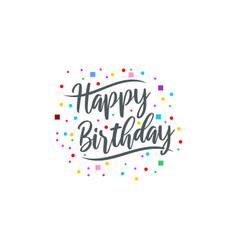 happy birthday lettering text vintage handmade vector image