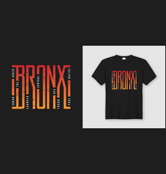 the bronx stylish t-shirt and apparel design vector image