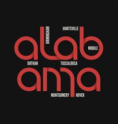 alabama state t-shirt and apparel design vector image