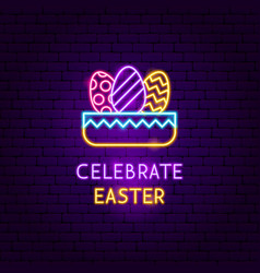 Celebrate easter neon label vector