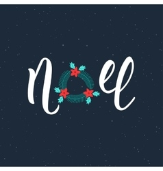 Noel handwriting modern inscription Lettering vector