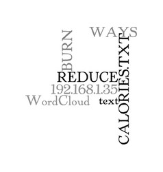 Ways to burn and reduce your calories text word vector