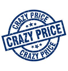 crazy price blue round grunge stamp vector image