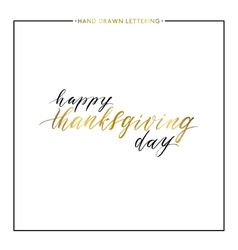 Happy Thanksgiving Day gold text isolated on white vector image