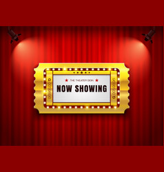 Theater sign ticket on curtain with spotlight vector