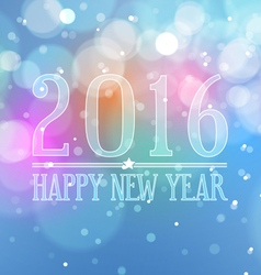 Happy New Year 2016 on Bokeh Light Background vector image