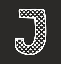 J alphabet letter with white polka dots on black vector