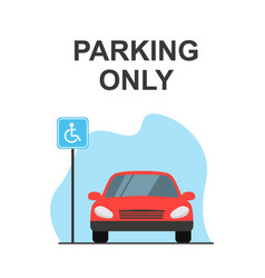 Disabled or handicapped parking space red car vector
