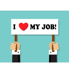 I love my job vector image