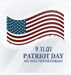 Patriot day background we will never forget 9 11 vector