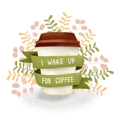 wake up for coffee vector image