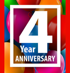Four years anniversary 4 year greeting card vector