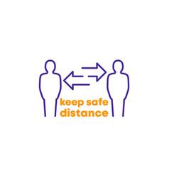 keep safe distance design vector image