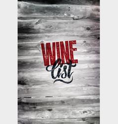 typographic retro grunge wine list design vector image