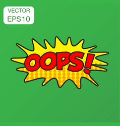 Oops comic sound effects icon business concept vector