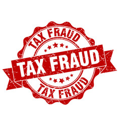 Tax fraud stamp sign seal vector