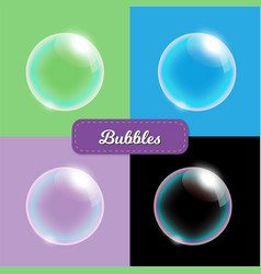 transparent soap bubbles on different colors vector image