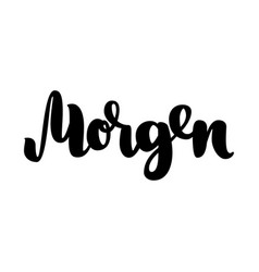 morgen word morning in german fashionable vector image