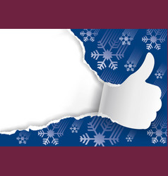 christmas background with torn paper thumbs up vector image