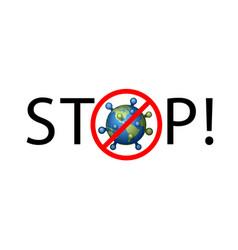 coronavirus 2019-ncov world stop icon corona vector image