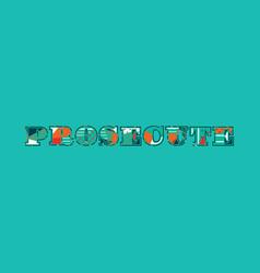 Prosecute concept word art vector