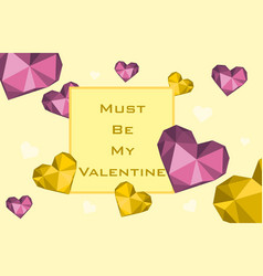 Banner must be my valentine with diamond heart vector