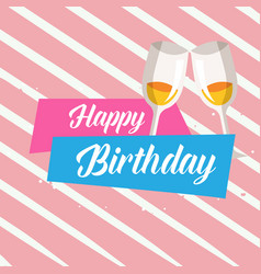 happy birthday wine glass pink background i vector image