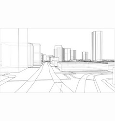 Sketch 3d city with buildings and roads vector