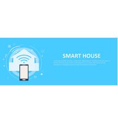 Smart house banner vector