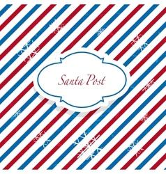 Christmas Santa post vector image vector image