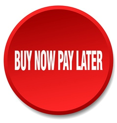 Buy now pay later red round flat isolated push vector