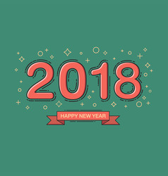 happy new year 2018 text design line flat design vector image