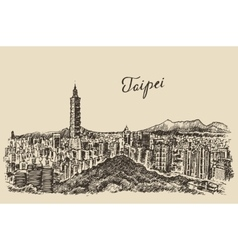 Taipei skyline Taiwan engraved sketch vector
