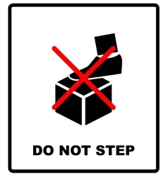 DO NOT STEP packaging symbol on a corrugated vector image vector image