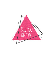 Did you know - cute pink badge with question vector