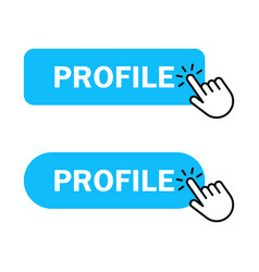 hand cursor clicks profile button vector image