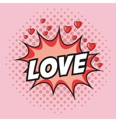 Love hearts explosion pop art design vector