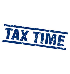 square grunge blue tax time stamp vector image