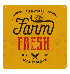 Farm fresh eco food poster all natural locally vector