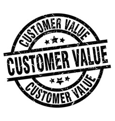 customer value round grunge black stamp vector image
