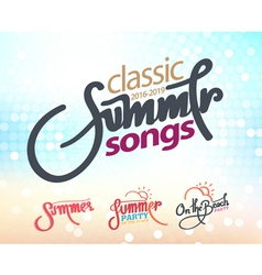 calligraphy summer setsongs and party on beach vector image