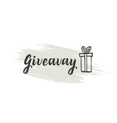 giveaway lettering for social media and blog vector image