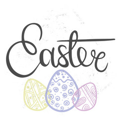 Hand drawn lettering easter vector