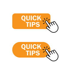 Hand cursor clicks quick tips button vector