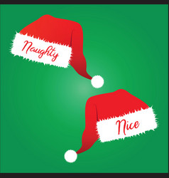 Naughty and nice christmas hats vector