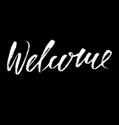 welcome inscription greeting card with vector image vector image