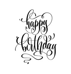happy birthday - hand lettering inscription text vector image