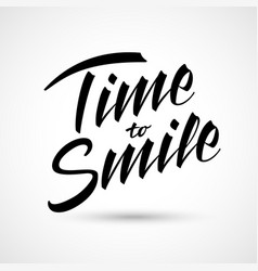 Time to smile lettering happy expression vector